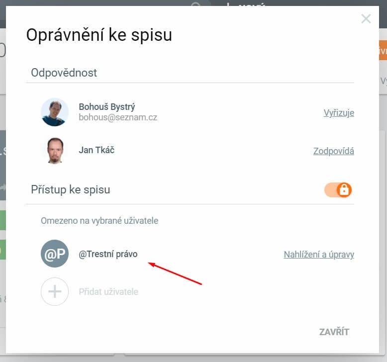 Práva na spis pro skupinu uživatelů   Evolio - systém pro advokátní kanceláře
